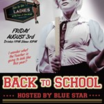 Blue+La+La+Entertainment+Presents+The+Ladies+of+the+Peek-A-Boo+Lounge...+Back+To+School